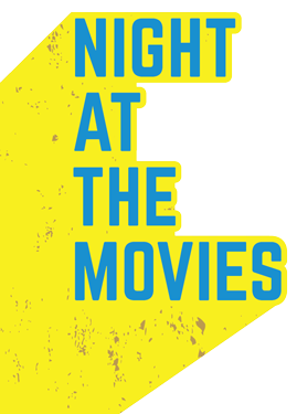 Night at the Movies graphic