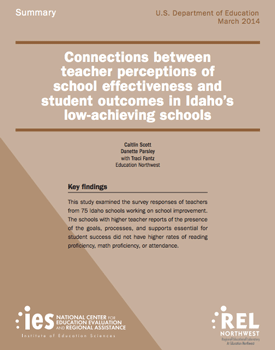 Cover for study titled Connections Between Teacher Perceptions of School Effectiveness and Student Outcomes in Idaho's Low-Achieving Schools